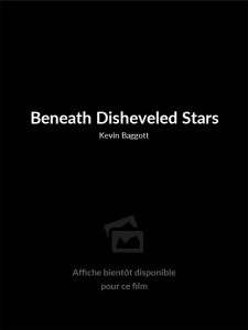 Beneath Disheveled Stars