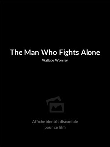 The Man Who Fights Alone