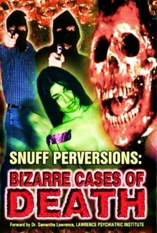 Affiche du film Snuff Perversions: Bizarre Cases of Death