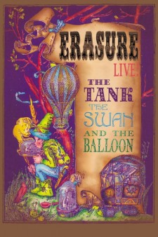 Affiche du film Erasure Live! The Tank, the Swan, and the Balloon