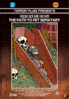Affiche du film Unearthed & Untold: The Path to Pet Sematary