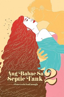 Affiche du film Ang Babae sa Septic Tank 2: #ForeverIsNotEnough