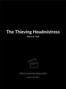 The Thieving Headmistress