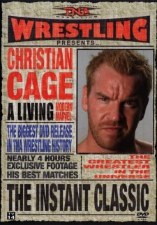 TNA Wrestling Instant Classic - The Best of Christian Cage