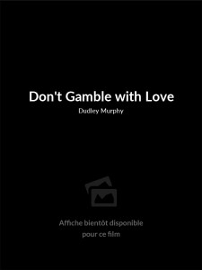 Don't Gamble with Love
