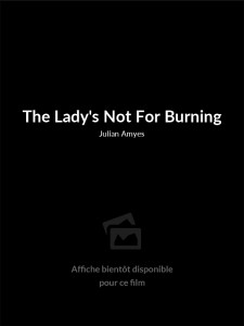The Lady's Not For Burning