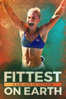 Affiche du film Fittest on Earth: A Decade of Fitness
