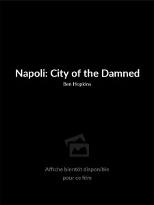 Affiche du film Napoli: City of the Damned