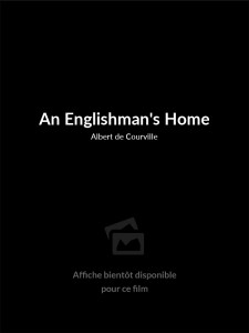 An Englishman's Home