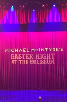 Michael McIntyre's Easter Night at the Coliseum