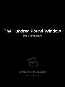 The Hundred Pound Window