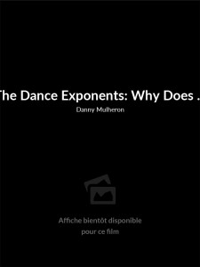 The Dance Exponents: Why Does Love?