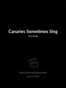 Canaries Sometimes Sing