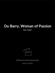 Du Barry, Woman of Passion
