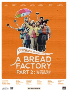 Affiche du film A Bread Factory, Part 2 : un petit coin de paradis
