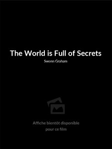 Affiche du film The World Is Full of Secrets