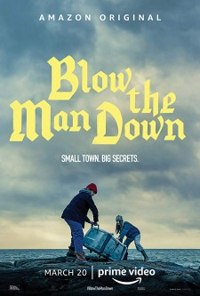 Affiche du film Blow the Man Down