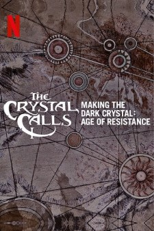 Affiche du film The Crystal Calls - Making The Dark Crystal: Age of Resistance