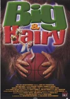 Affiche du film Big and Hairy