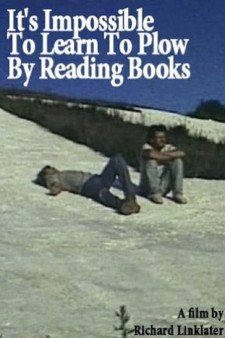 Affiche du film It's Impossible to Learn to Plow by Reading Books