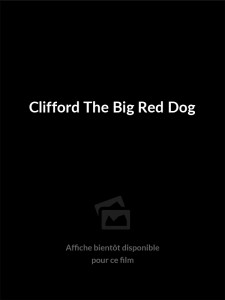 Affiche du film Clifford the Big Red Dog