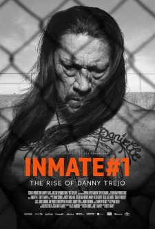 Affiche du film Inmate #1: The Rise of Danny Trejo