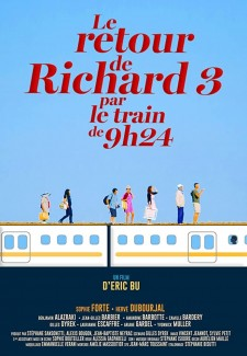 Affiche du film Le retour de Richard 3 par le train de 9h24