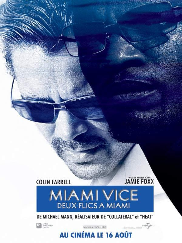 Affiche du film Miami Vice : Deux flics à Miami