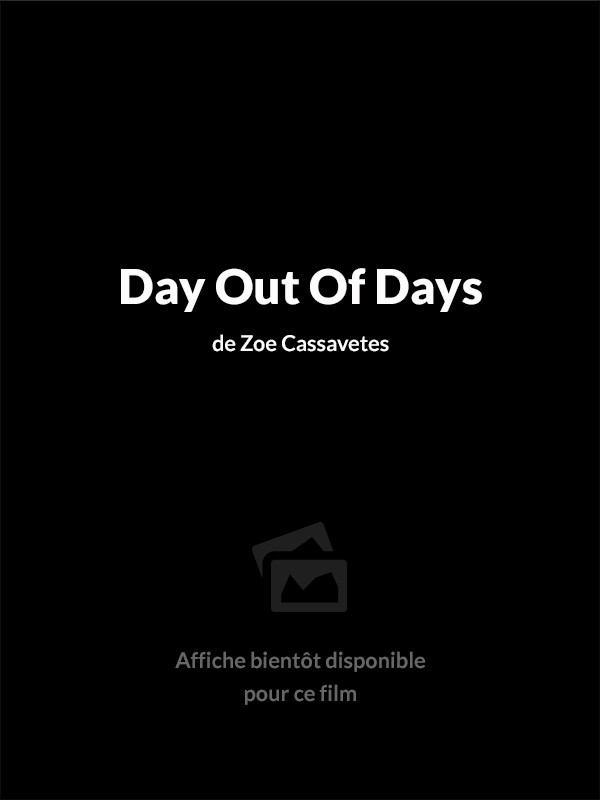 Affiche du film Day Out Of Days