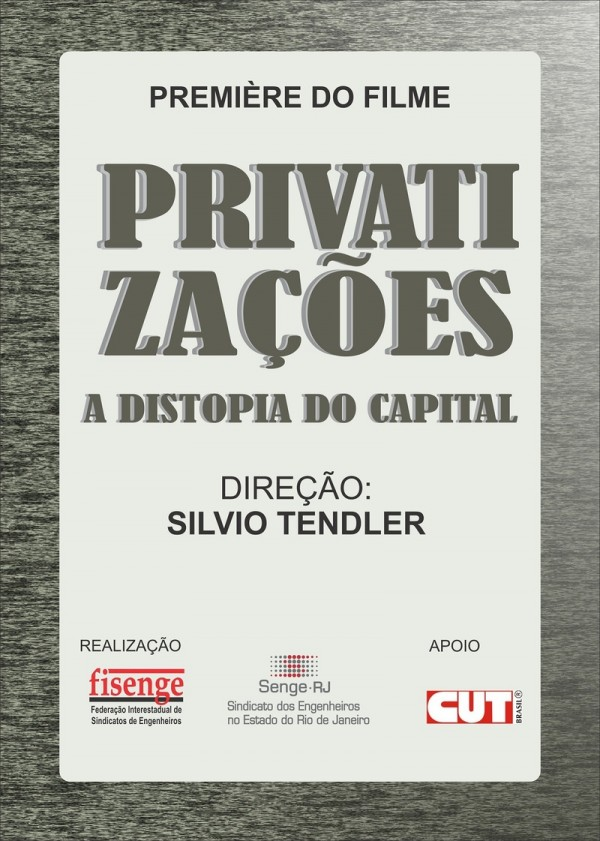 Affiche du film Privatizaçoes : a distopia do capital