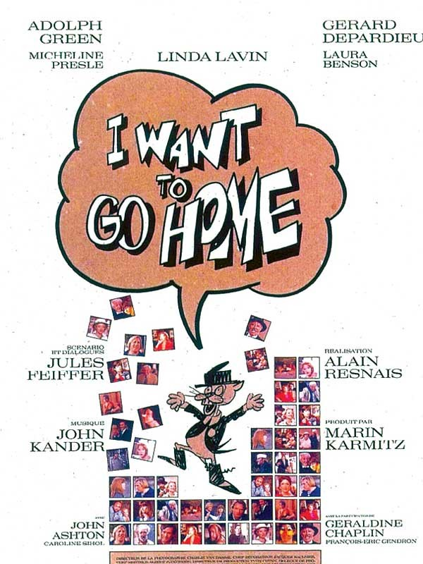 Affiche du film I Want to Go Home