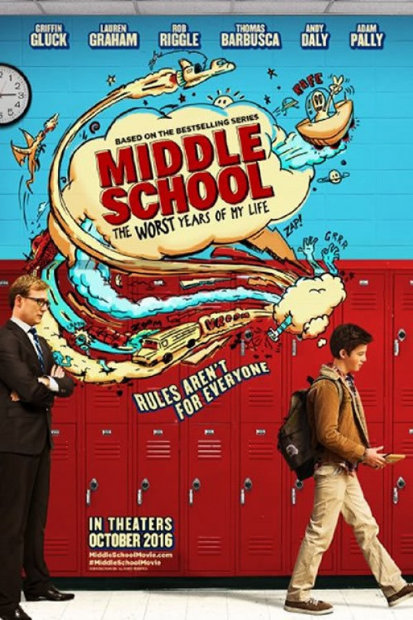 Affiche du film Middle School: The Worst Years of My Life