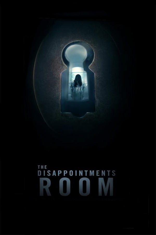 Affiche du film The Disappointments Room