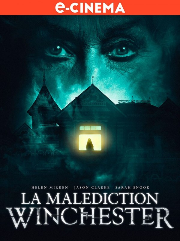 Affiche du film Winchester: The House That Ghosts Built