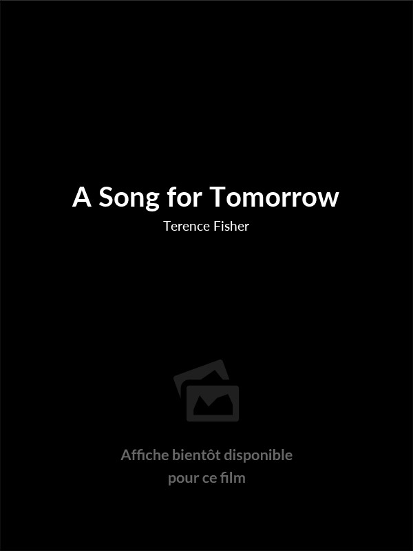 Affiche du film A Song for Tomorrow