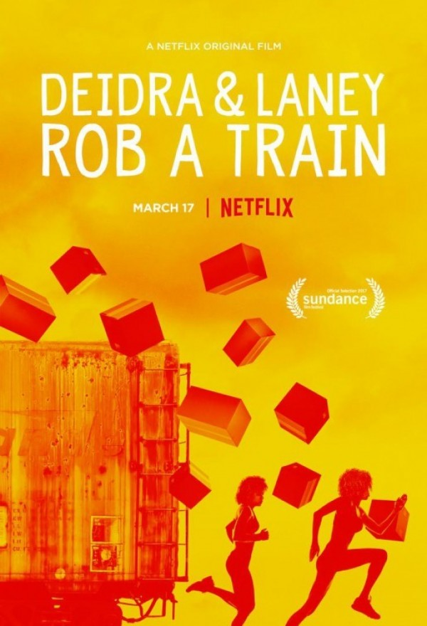 Affiche du film Deidra & Laney rob a Train