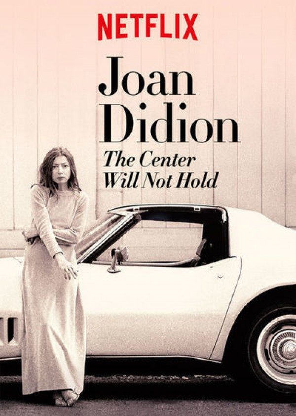 Affiche du film Joan Didion: The Center Will Not Hold