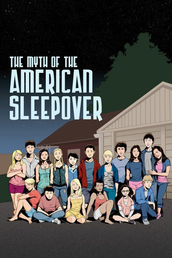 Affiche du film The Myth of the American Sleepover