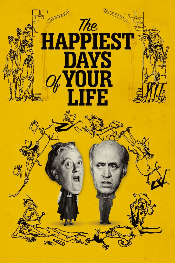 Affiche du film The Happiest Days of Your Life