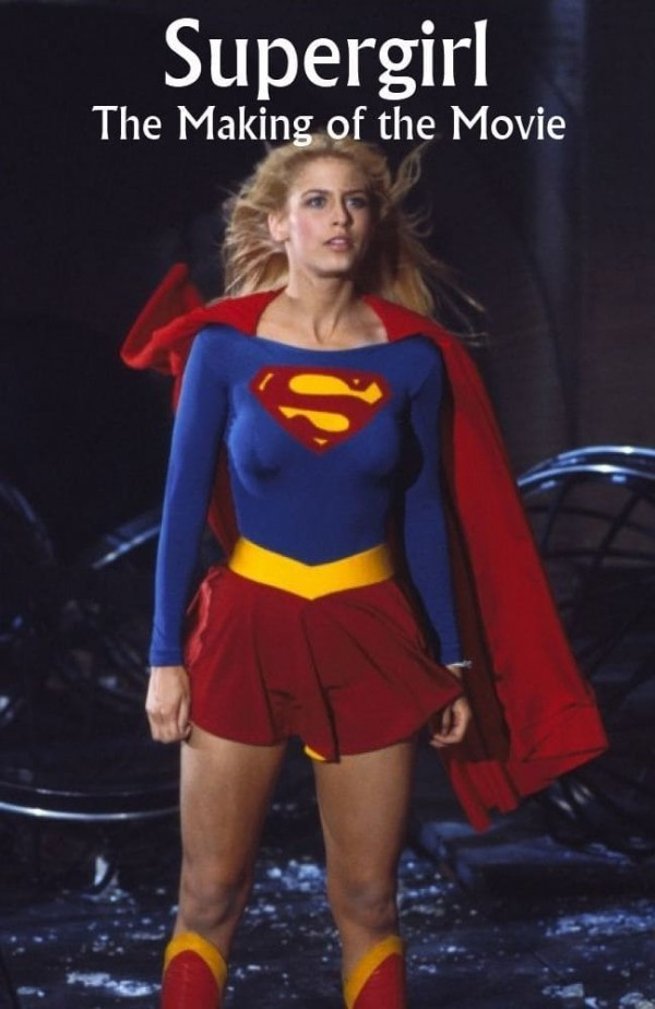 Affiche du film Supergirl: The Making of the Movie