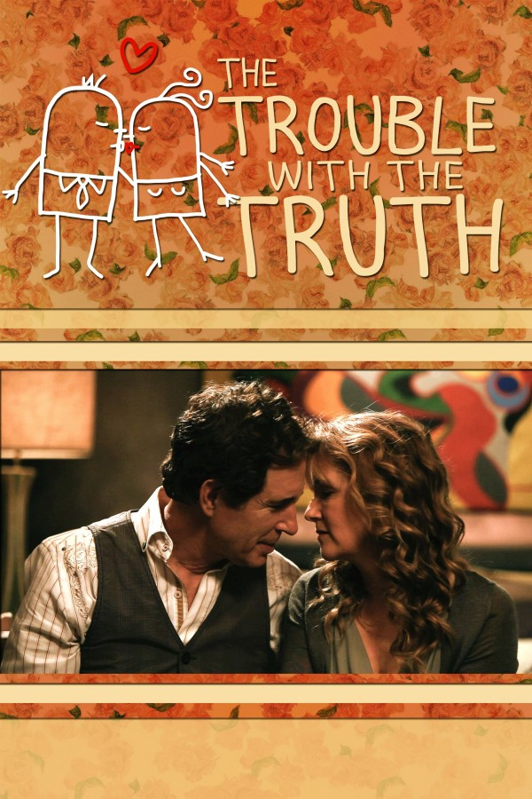 Affiche du film The Trouble with the Truth