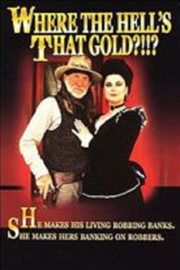 Affiche du film Where the Hell's That Gold?!!?