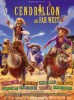 Videos de Cendrillon au Far West