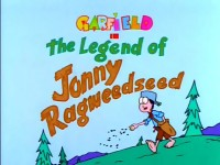 The Legend of Johnny Ragweedseed