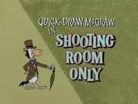 Shooting Room Only