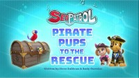 Sea Patrol: Pirate Pups to the Rescue