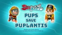 Sea Patrol: Pups Save Puplantis