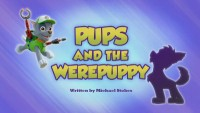 Pups and the Werepuppy!