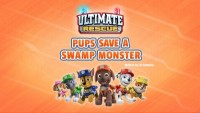 Ultimate Rescue: Pups Save a Swamp Creature