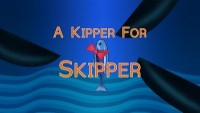 A Kipper for Skipper